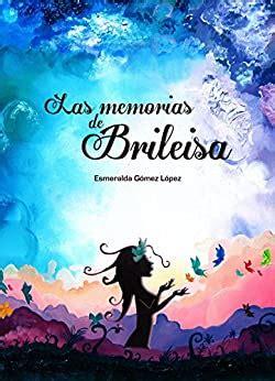 Las Memorias De Brileisa Un Viaje A Traves De Los Suenos