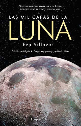 Las Mil Caras De La Luna Harpercollins