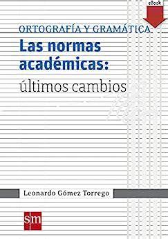 Las Normas Academicas Ultimos Cambios Ebook Epub Espanol Actual