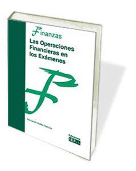 Las Operaciones Financieras En Los Examenes