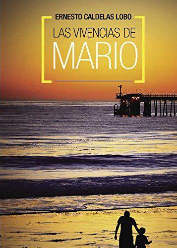 Las Vivencias De Mario 2oedicion