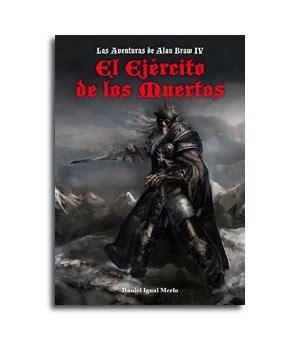 Las aventuras de Alan Braw IV: El Ejército de los Muertos