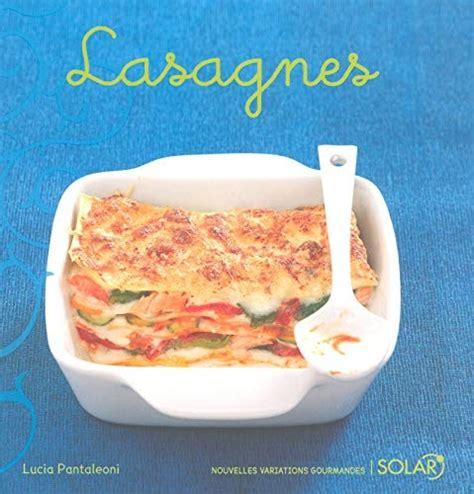 Lasagnes Nouvelle Edition