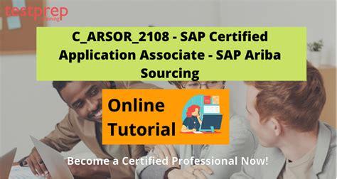 Latest C_ARSOR_2108 Exam Camp