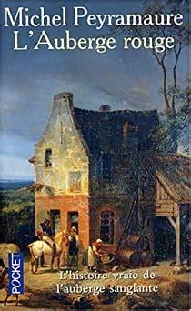 Lauberge Rouge Lenigme De Peyrebeille 1833