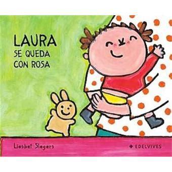 Laura tiene un hermanito/ Laura Has a Little Brother