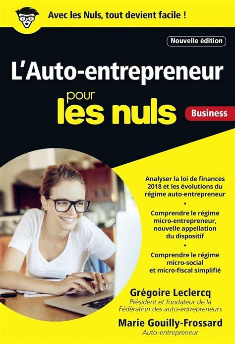 Lauto Entrepreneur Pour Les Nuls Poche 4e Edition
