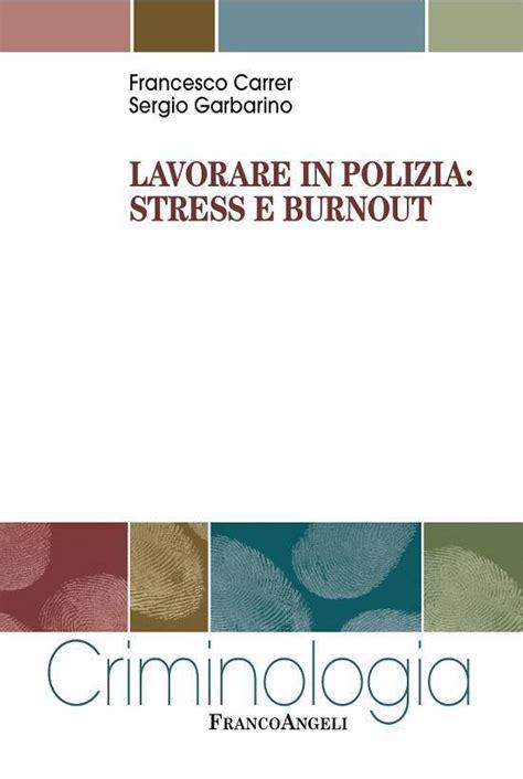 Lavorare in polizia: stress e burnout