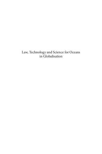 Law Technology And Science For Oceans In Globalisation Iuu Fishing Oil Pollution Bioprospecting Outer Continental Shelf