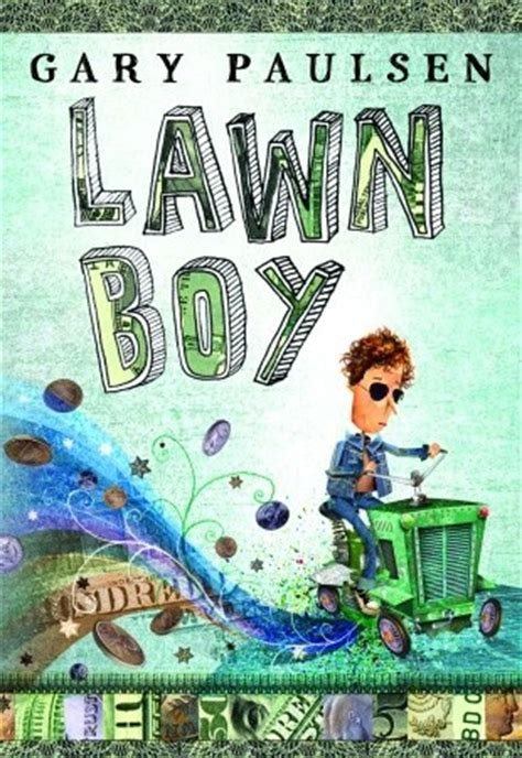 Lawn Boy By Gary Paulsen Study Guide