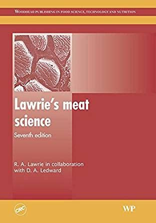 Lawrie S Meat Science Woodhead Publishing Series In Food Science Technology And Nutrition