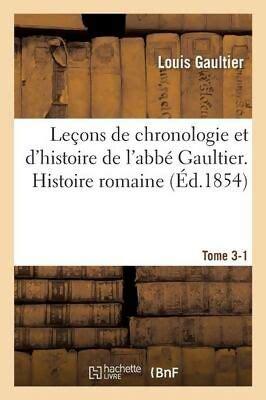 Leçons de chronologie et d'histoire, tome III : Histoire romaine