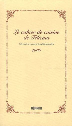 Le Cahier De Cuisine De Filicina Recettes Corses Traditionnelles 1930
