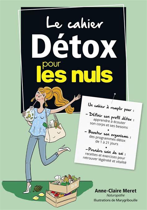 Le Cahier Detox Pour Les Nuls