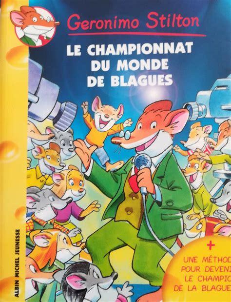 Le Championnat Du Monde De Blagues Geronimo Stilton