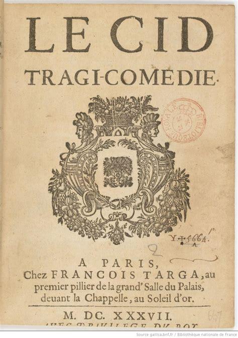 Le Cid De Pierre Corneille Analyse De L Oeuvre Comprendre La Litterature Avec Lepetitlitteraire Fr Fiche De Lecture