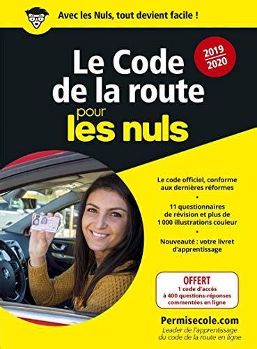 Le Code De La Route 2019 2020 Pour Les Nuls Poche