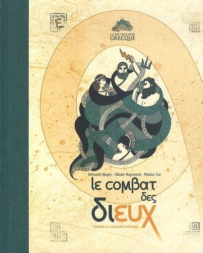 Le Combat Des Dieux D Apres La Theogonie D Hesiode 1cd Audio