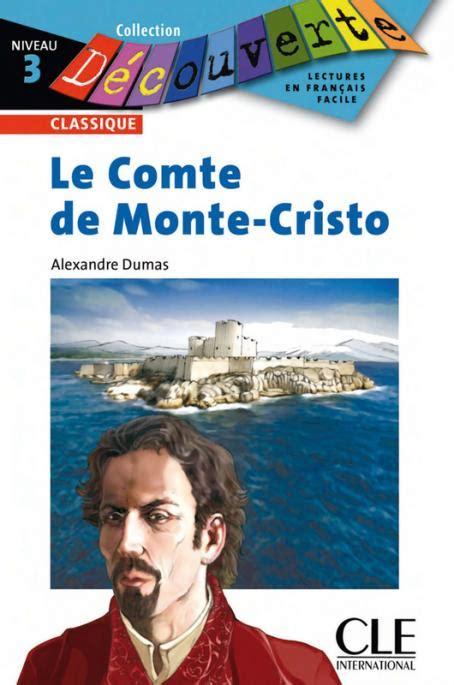 Le Comte De Monte Cristo Niveau 3 Lecture Decouverte Livre