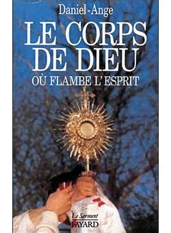 Le Corps Dieu Ou Flambe Lesprit