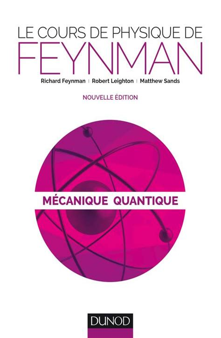 Le Cours De Physique De Feynman Tome 3 Mecanique Quantique