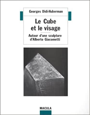 Le Cube Et Le Visage Autour D Une Sculpture D Alberto Giacometti