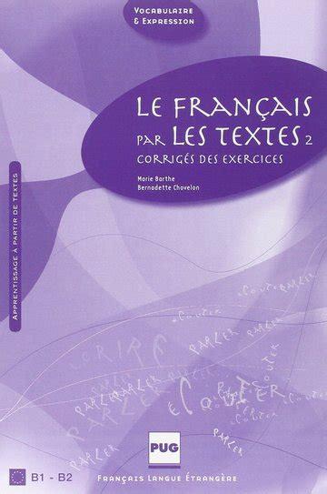 Le Francais Par Les Textes Volume 2