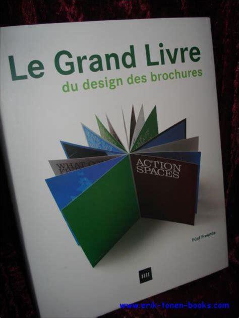 Le Grand Livre Du Design Des Brochures
