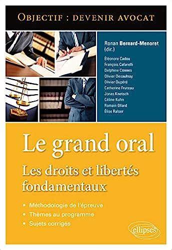 Le Grand Oral Les Droits Et Libertes Fondamentaux Objectif Devenir Avocat