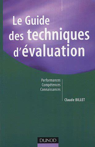 Le Guide Des Techniques D Evaluation Performances Competences Connaissances