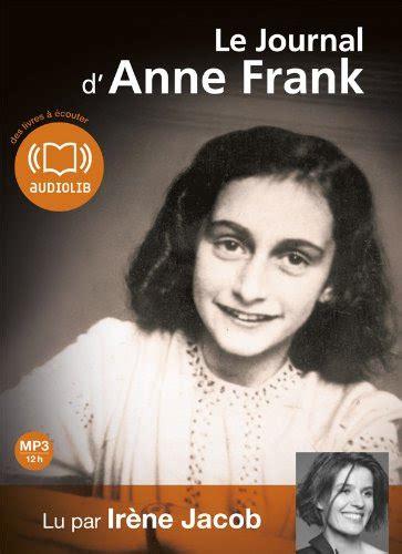 Le Journal D Anne Frank Livre Audio 2 Cd Mp3 497 Mo 490 Mo Op
