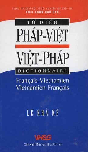 Le Kha Ke, dictionnaire Français - Vietnamien, Vietnamien - Français