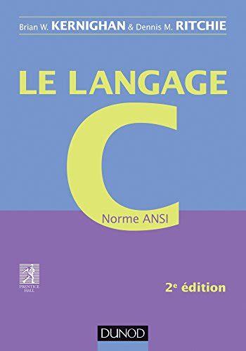 Le Langage C 2e Ed Norme Ansi