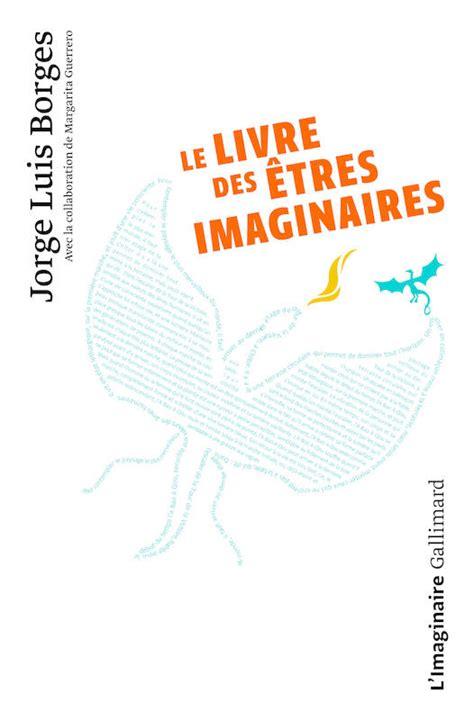 Le Livre Des Etres Imaginaires