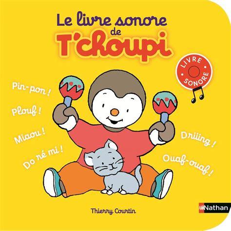 Le Livre Sonore De Tchoupi