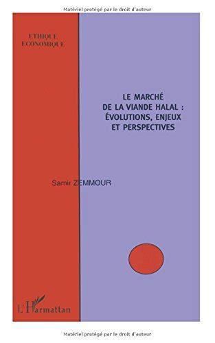 Le Marche De La Viande Halal Evolutions Enjeux Et Perspectives