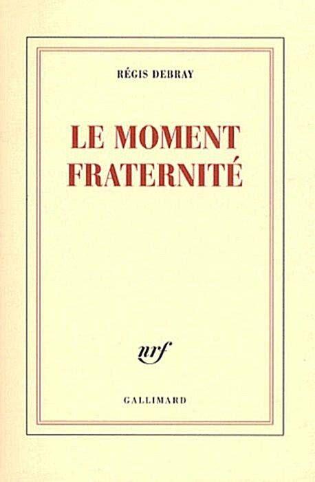 Le Moment Fraternite