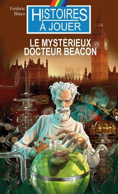 Le Mystrieux Docteur Beacon