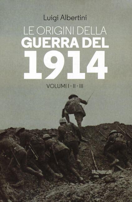 Le Origini Della Guerra Del 1914 1 3 Le Guerre
