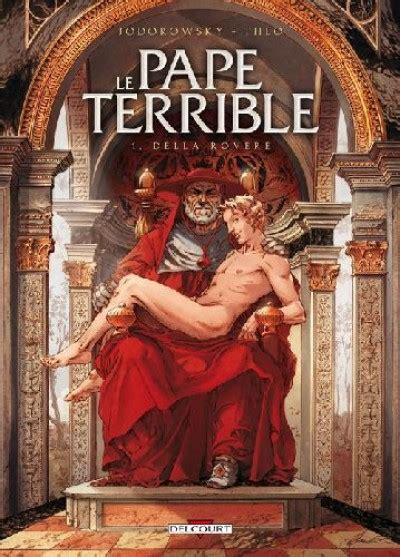 Le Pape Terrible Tome 1 Della Rovere