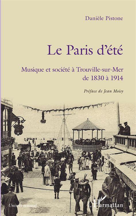 Le Paris D Ete Musique Et Societe A Trouville Sur Mer De 1830 A 1914