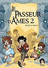Le Passeur D Ames Tome 2 La Porte Des Mondes