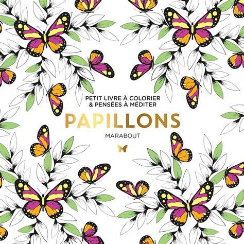 Le Petit Livre Du Coloriage Papillon