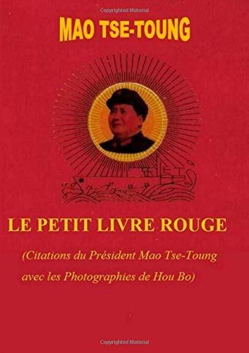 Le Petit Livre Rouge Citations Du President Mao Tse Toung