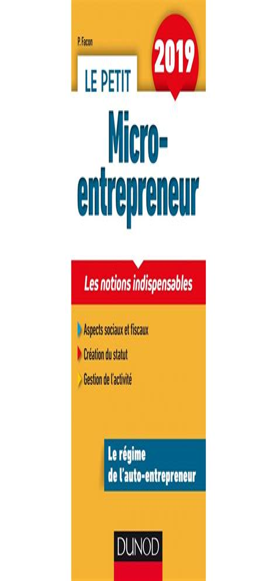 Le Petit Micro Entrepreneur 2019 Les Notions Indispensables
