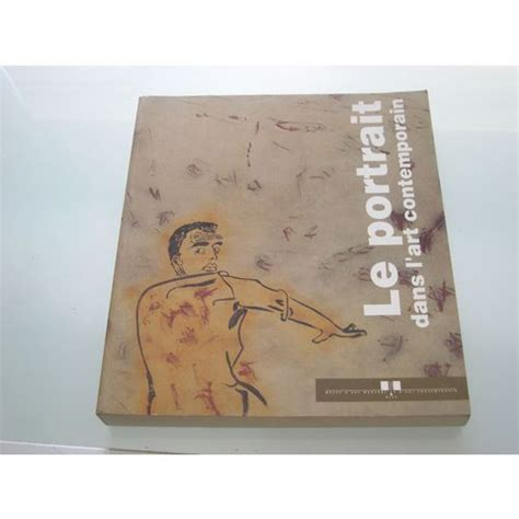 Le Portrait Dans L Art Contemporain 1945 1992 3 Juillet 27 Septembre 1992
