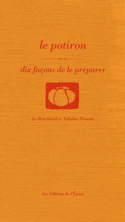 Le Potiron Dix Facons De Le Preparer
