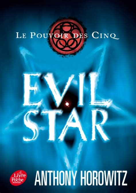Le Pouvoir Des Cinq Tome 2 Evil Star