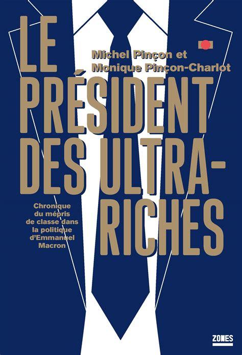 Le President Des Ultra Riches