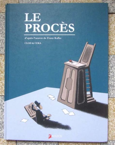 Le Proces D Apres Franz Kafka